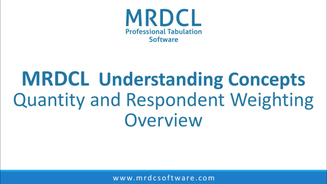 quantity and respondent weighting overview